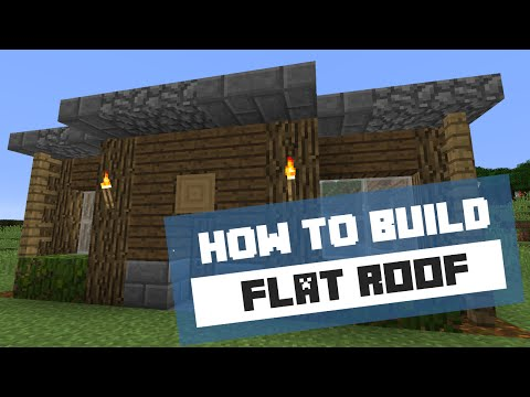 How to Build a Flat Roof - Minecraft Tutorial