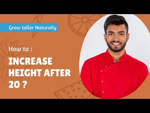 How to increase height after 20 - how to grow taller increase height after 18 - 25 naturally !!
