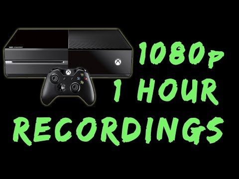 Using Your Xbox One As A 1080 Capture Device | 1 Hour Recording