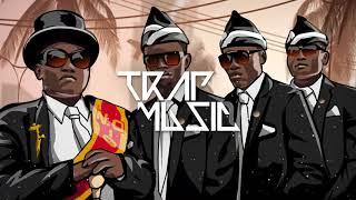 COFFIN DANCE MEME (PedroDJDaddy Trap Remix)