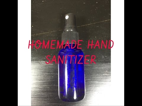 Homemade Hand Sanitizer Tutorial