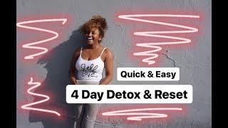 4 Day Detox & Reset | #Health #Wellness