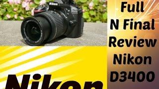 Nikon D3400 Full N Final Review In Hindi