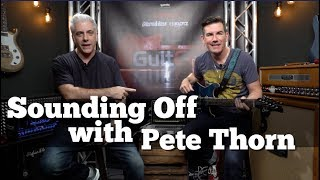 Pete Thorn Sounding Off | GuitCon 2018