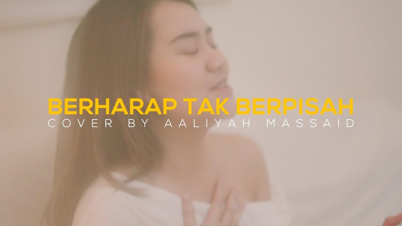 Download Aaliyah Massaid - Berharap Tak Berpisah by Reza Artamevia (Cover) MP3 Gratis