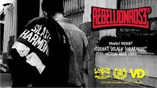 Rebellion Rose - Sehat Selalu Sodaraku