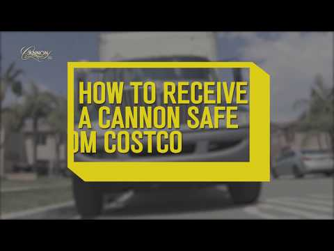 How to receive a Cannon Safe from Costco