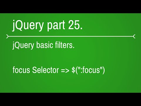 how to use focus selector in jquery - part 25