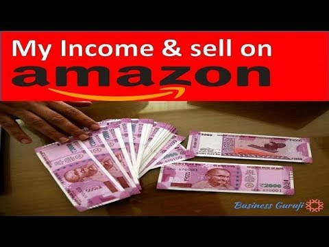 My Income & sell on amazon   how much money can you make selling on amazon india