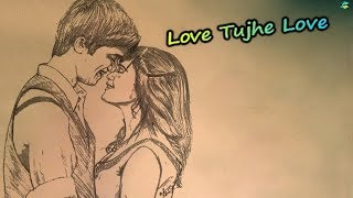 Love Tujhe Love || WhatsApp status lyrics Cartoon Version 2018 || Rk Music Cafe
