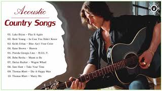 Acoustic Country Songs | Best Country Songs 2019