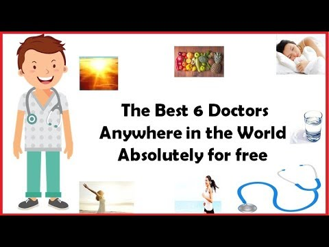 The Best 6 Doctors Anywhere in theWorld Absolutely for free