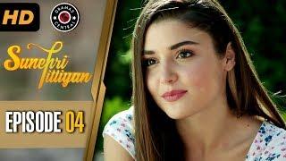 Sunehri Titliyan   Episode 4   Turkish Drama   Hande Ercel   Dramas Central