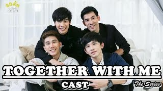 Together With Me The Series Cast Profile