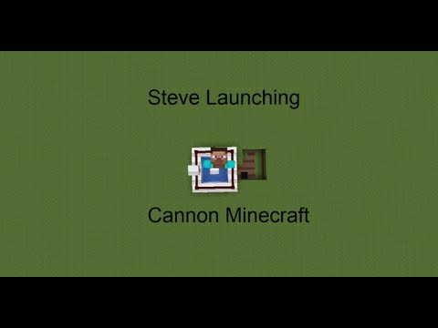 how to make a steve launching cannon minecraft