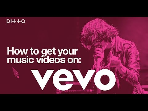How To Get Your Music on Vevo