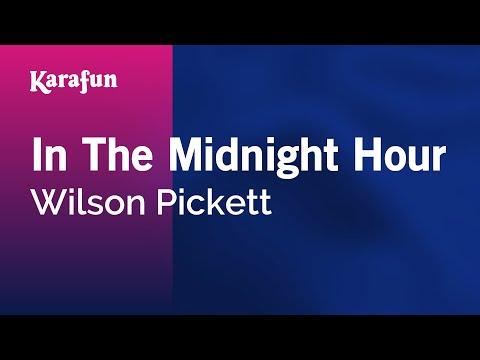 Karaoke In The Midnight Hour - Wilson Pickett *