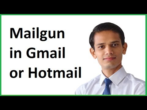 Setup Gmail or Hotmail as Mailgun Email Client