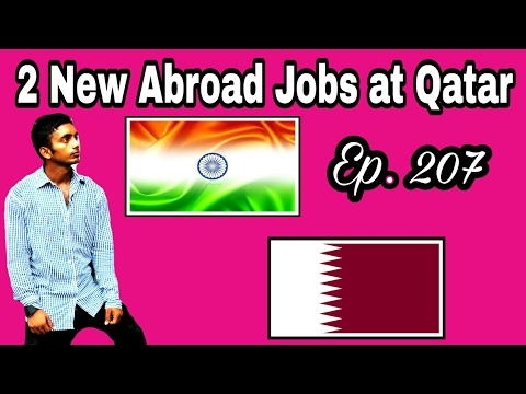 2 New Abroad Jobs At Qatar country, With Good Salary, Apply soon And Fast, Gulf Jobs, Tips In Hindi