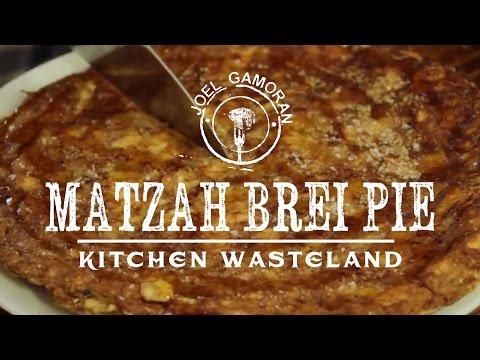 Matzah Brei Pie Recipe • {Kitchen Wasteland} • Joel Gamoran