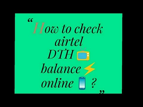 How to check airtel DTH validity and balance  online?