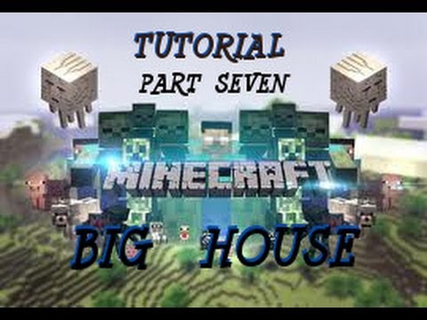 MINECRAFT - Big House Build: Tutorial Part 7 - The Roof