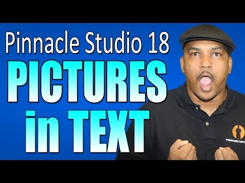 How To Add Pictures To Title Editor / Text using Pinnacle Studio