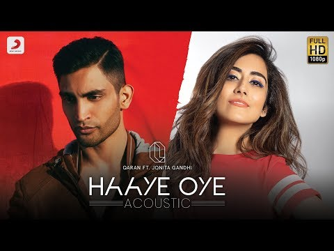 Xxx Mp4 Haaye Oye Acoustic – QARAN Ft Jonita Gandhi Love Song Of 2019 Studio Version 3gp Sex