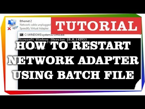 How to Restart Network Adapter using Batch File