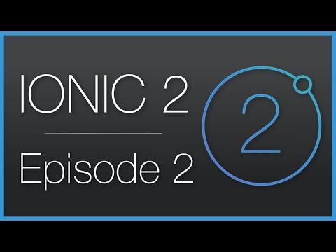 Ionic 2 • Découverte et création de notre première application • Épisode 2