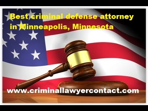 Find best criminal defense attorney,lawyer in Minneapolis, Minnesota, United States