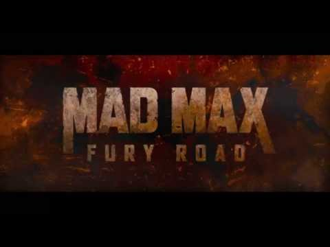 Mad Max Fury Road:Mad Trailer
