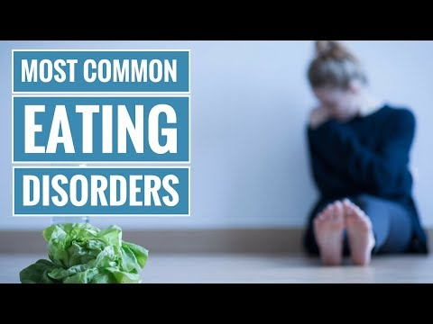 3 Common Types of Eating Disorders