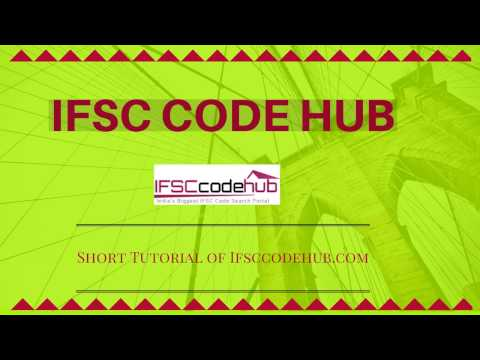 IFSC Code Hub- Search IFSC Codes by Bank, State, City and Branch