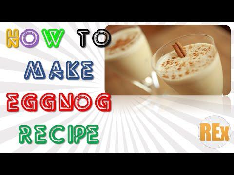 Eggnog Recipe | How to Make Eggnog Recipe Easy and Quick Latest Method