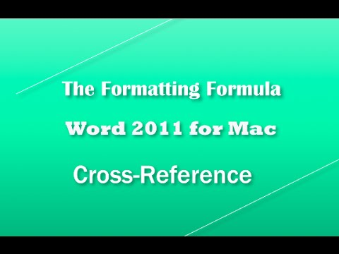 Word 2011 for MAC   Cross Reference