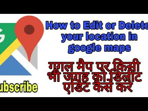 How To Delete or Edit Your Added location in Google Maps || How to Do || Hindi