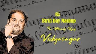 Vidyasagar Music Director | Birthday Mashup | March 2 | Melody King |