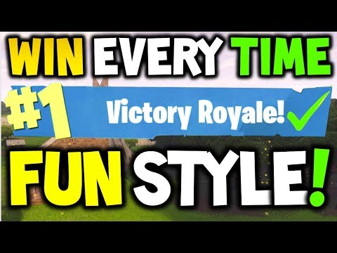 How to win every time FUN STYLE : FORTNITE Battle Royale! - Xbox One, Playstation 4 or PC - SEASON 3