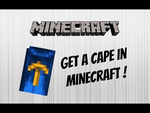 How to get a Cape in Minecraft - (July 2015) (No Mods) (Free) (Easy)