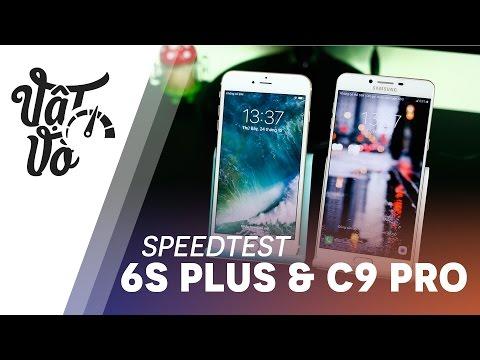Vật Vờ| 6GB RAM Samsung đọ 2GB RAM Apple: C9 Pro và iPhone 6s Plus