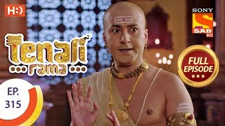 Tenali Rama - Ep 315 - Full Episode - 20th September, 2018
