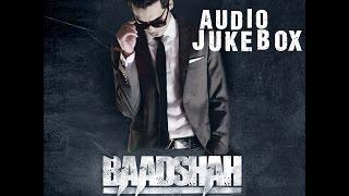 Baadshah | Full Songs Audio Jukebox | Billy X