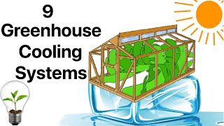 9 Greenhouse Cooling Systems in Use, Private and Commercial
