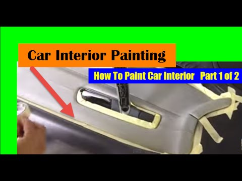 How To Paint Car Interior - Car Interior Paint 1 of 2