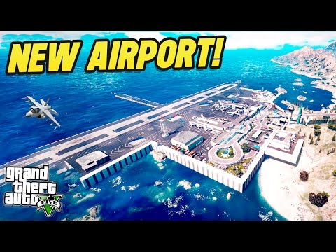 NEW GTA 5 INTERNATIONAL AIRPORT! (GTA 5 Mods)