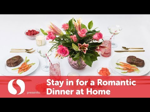 Stay In for a Romantic Dinner at Home  | Valentine's Day | Safeway