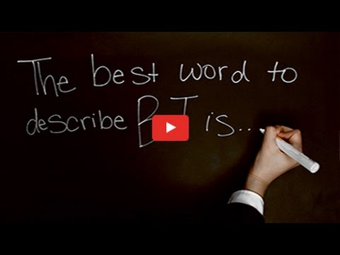 In Our Words: The Best Word to Describe BT Is...