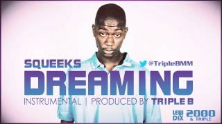 Squeeks - Dreaming Instrumental Download [Produced by @TripleBMM]