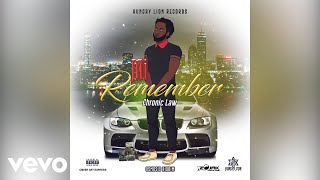Chronic Law - Mi Remember (Official Audio)